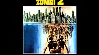 Lucio Fulci's Zombie (1979) Full Soundtrack