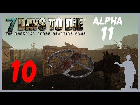 7 Days to Die [Alpha 11] #10 Смертельная Ловушка