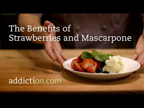 The Benefits of Strawberries and Mascarpone