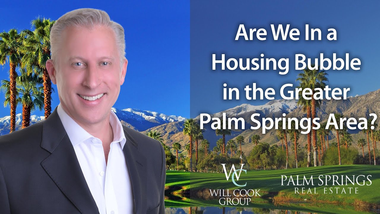 Are We In a Housing Bubble in the Greater Palm Springs Area?