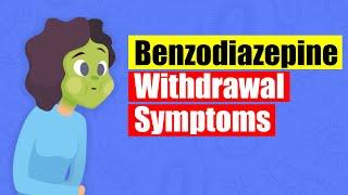 (Benzodiazepine) Benzo Detox Withdrawal Symptoms | Beginnings Treatment