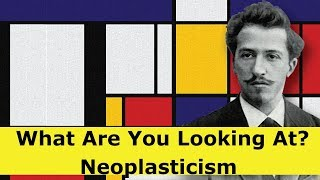 The Theory Of Neoplasticism - Reducing The Art To Pure Component