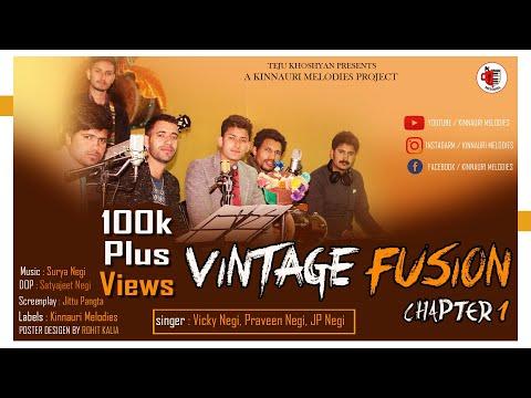 Vintage Fusion - Chapter 1 | Kinnauri Folk With Modern Melodies | Surya Music | Kinnauri Melodies |