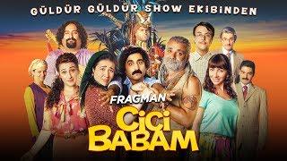 Cici Babam - Fragman (Sinemalarda)