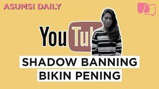 Shadow Banning Bikin Pening - Asumsi Daily