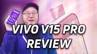 Vivo V15 Pro Review: Pop Goes The Selfie!