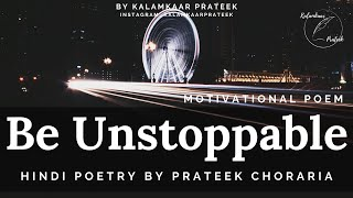 Rukna Nahi hai | Motivational Poem | Hindi Kavita | Kalamkaar Prateek - Download this Video in MP3, M4A, WEBM, MP4, 3GP