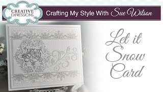 Sparkly Festive Snowflake Card | Crafting My Style With Sue Wilson