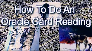 How To Do An Oracle Card Reading