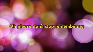 Please Don't Stop Remembering - Randy Edelman