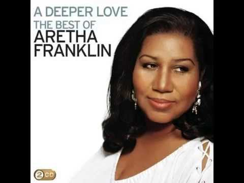 Aretha Franklin - A Deeper Love