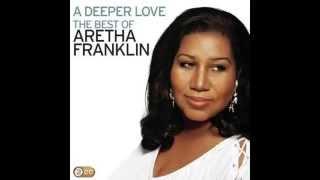 Aretha Franklin - A Deeper Love
