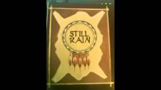 STILL RAIN - Faceless