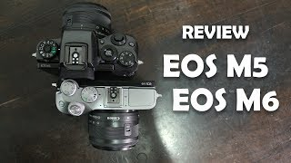 Review Canon EOS M5 dan EOS M6 [INDONESIA]