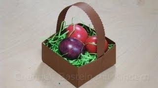 Osterkörbchen basteln - Ostern Basteln mit Papier - Osterkorb - Osterbasteln