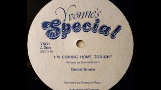 DENNIS BROWN – I'm Coming Home Tonight [1981]