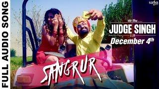 Sangrur  Full Audio  Ravinder Grewal  Judge Singh LLB  New Punjabi Songs 2015