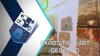 Expositie Wadt geopend - 8 oktober 2019 - Peel en Maas TV Venray