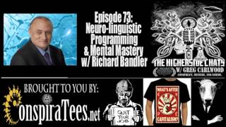 Richard Bandler | Neuro-Linguistic Programming & Mental Mastery