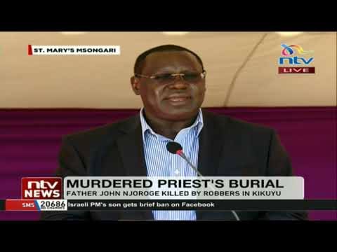 Father John Njoroge's requiem at St.Mary's Msongari