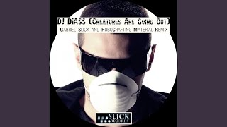 Creatures Are Going Out (Original Mix)