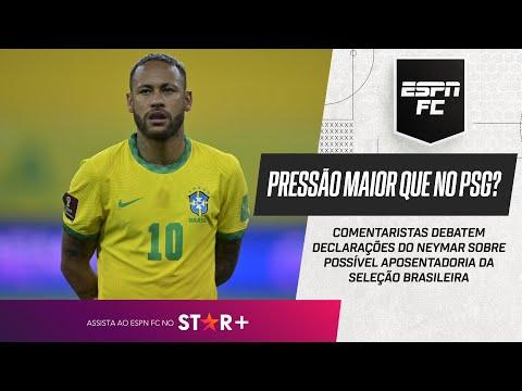 PRESSÃO NA SELEÇÃO É MAIOR QUE NO PSG PARA NEYMAR? ESPN FC debate