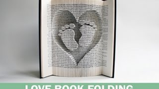 BOOK FOLDING TUTORIAL - CUT AND FOLD HEART AND BABY FEET