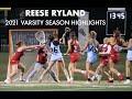 Reese Ryland 2021 Varsity Season Highlights