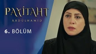 Payitaht Abdulhamid episode 6 with English subtitles Full HD