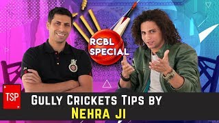 Gully Cricket Tips by Nehra Ji   RCBL Special