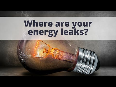 Where Are Your Energy Leaks?
