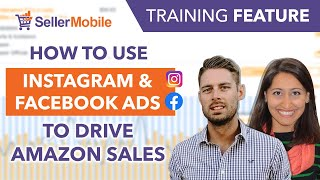 How to Use Instagram & Facebook Ads to Drive Amazon Sales