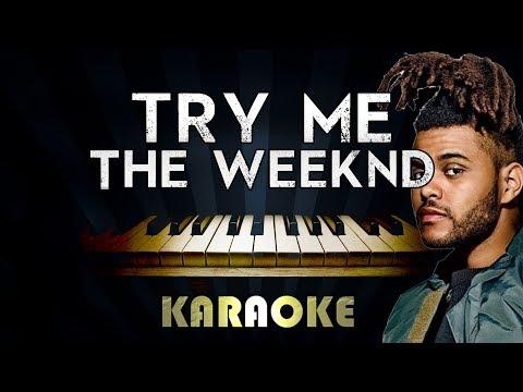 The Weeknd - Try Me   Piano Karaoke Instrumental Lyrics Cover Sing Along