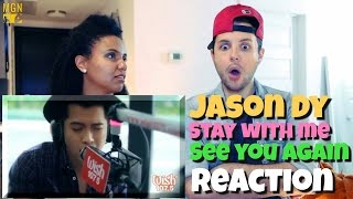 Jason Dy - Stay With Me/See You Again (Sam Smith/Wiz Khalifa) Reaction