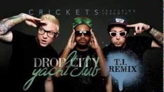 "Drop City Yacht Club - ""Crickets"" ft. Jeremih (T.I. Remix)"