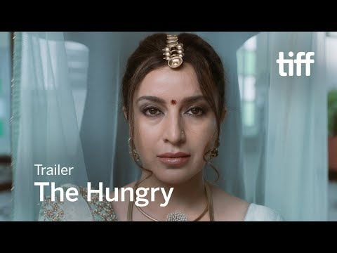 THE HUNGRY Trailer | TIFF 2017