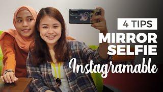 4 Tips Mirror Selfie OOTD ala Selebgram Kekinian
