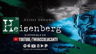 Heisenberg - #breakingbad -  Ulises Orduño - (Audio) - Twiins Music Group 2019
