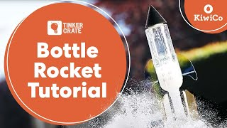 Build A Bottle Rocket - Tinker Crate Project Instructions