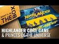 Unboxing: Highlander The Board Game amp Princes Of The