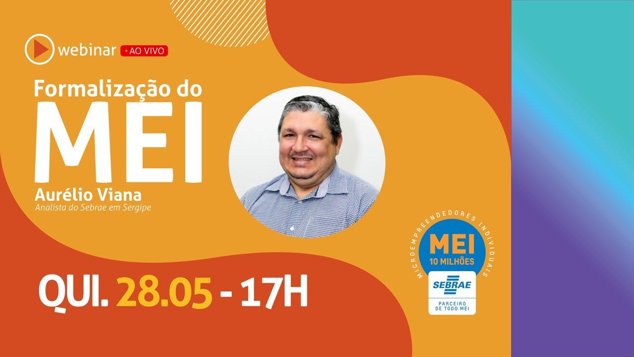 Webinar - Formalização do MEI (com Aurélio Viana)