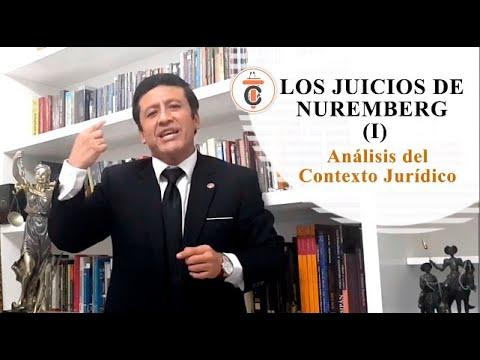 LOS JUICIOS DE NUREMBERG (I) : Análisis del Contexto Jurídico - Tribuna Constitucional 141 - Guido Aguila Grados