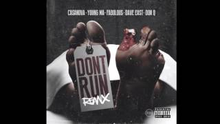 Casanova - Don't Run (Remix) (feat. Young MA, Fabolous, Dave East & Don Q) (Official Audio)