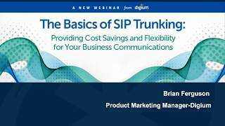 The Basics of SIP Trunking | What is SIP Trunking? | Digium  Webinar