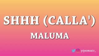 Shhh (Calla') - Maluma [Letra]