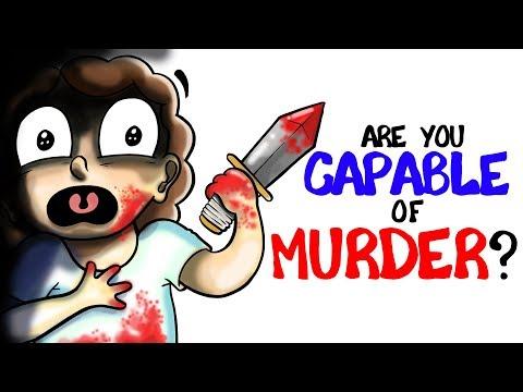 Jste schopni vraždy?