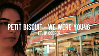 [TRADUCTION FRANÇAISE] Petit Biscuit   We Were Young (ft. JP Cooper)