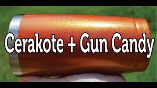 Cerakote And Gun Candy