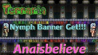 Terraria 1.3: Nymph Banner Get!!!
