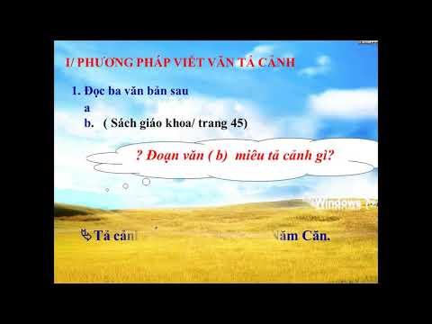 Bài giảng môn Ngữ Văn 6 - Tả cảnh